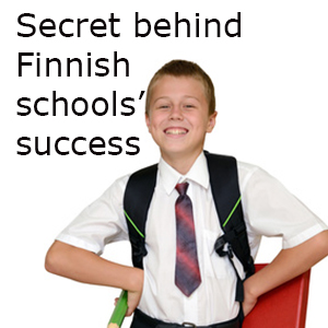 Secret behind Finnish schools' success