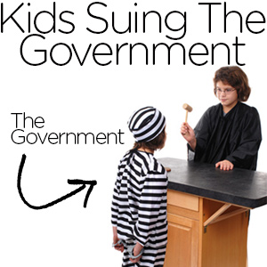 Kids Suing the Government