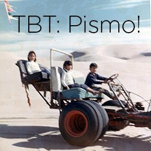 TBT: Pismo Beach